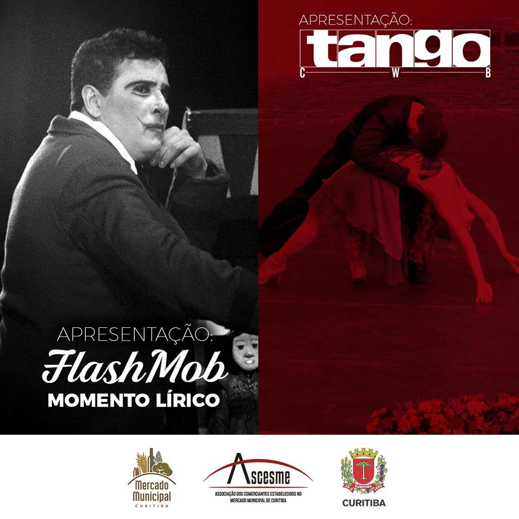 Flash Mob Momento Lírico e Tango CWB: Apresentações Culturais acontecem neste sábado no Mercado Municipal de Curitiba